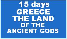 GREECE: THE LAND OF THE ANCIENT GODS